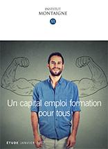 Etude de l'Institut Montaigne - le Capital emploi formation